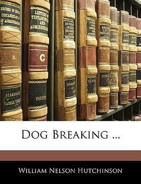 portada dog breaking ...