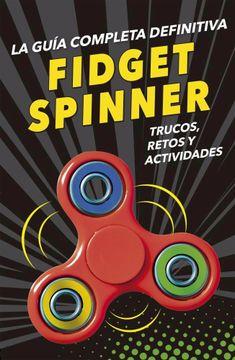 portada Guia Completa Definitiva Fidget Spinners