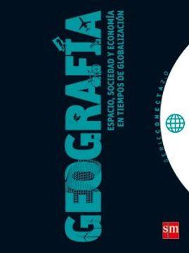 portada Geografia Espacio Sociedad y Economia en Tiempos de glo  Balizacion s m Serie Conecta 2. 0
