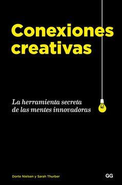 portada Conexiones Creativas. La Herramienta Secreta de las Mentes Innovadoras