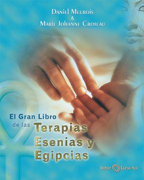 portada El Gran Libro de las Terapias Esenias y Egipcias