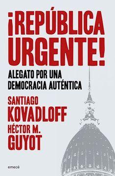 portada Republica Urgente Alegato por una Democracia Autentica