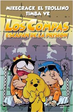 portada Los Compas Escapan de Prision
