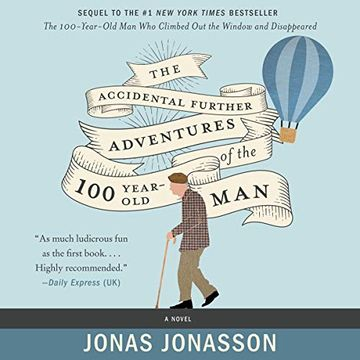 portada The Accidental Further Adventures of the Hundred-Year-Old man (libro en Inglés) (Audiolibro)