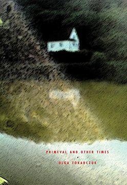 portada Primeval and Other Times (libro en Inglés)