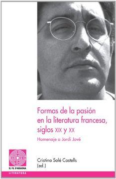 portada Formas de la Pasión en la Literatura Francesa, Siglos xix y xx