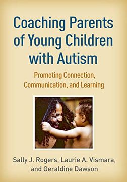 portada Coaching Parents of Young Children With Autism: Promoting Connection, Communication, and Learning (libro en Inglés)