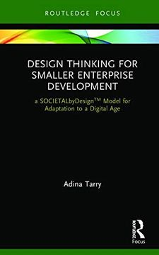 portada Design Thinking for Smaller Enterprise Development: A Societalbydesign Model for Adaptation to a Digital age (libro en Inglés)