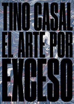 portada Tino Casal - el Arte por Exceso