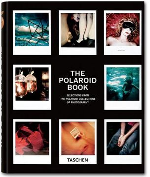 portada The Polaroid Book: Selections From the Polaroid Collections of Photography