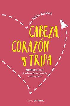 portada Cabeza, corazón y tripa: Querer, amar y desear