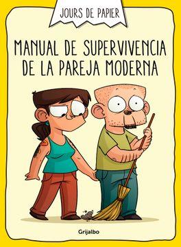 portada Manual de Supervivencia de la Pareja Moderna