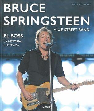 portada Bruce Springsteen y la e Street Band: El Boss. Historia Ilustrada