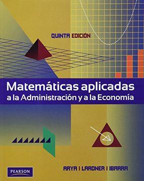 portada Matematicas Aplicadas a la Administracion y la Economia 5ed