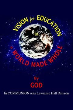 portada vision for education in a world made whole