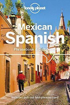portada Lonely Planet Mexican Spanish Phrasebook & Dictionary (libro en Inglés)