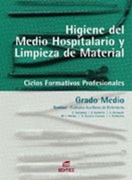 portada higiene en el medio hospitalario y limpieza del material