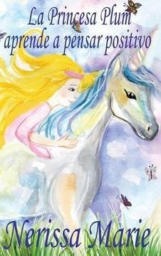 portada La Princesa Plum aprende a pensar positivo (cuentos infantiles, libros infantiles, libros para los niños, libros para niños, libros para bebes, libros de cuentos, libros de niños, libros infantiles)