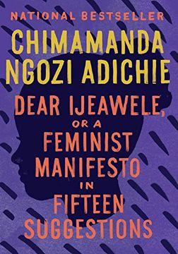 portada Dear Ijeawele, or a Feminist Manifesto in Fifteen Suggestions (libro en Inglés)