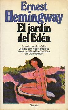 Libro El Jardín Del Edén Ernest Hemingway Isbn 4025469 Comprar En Buscalibre