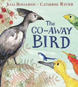 portada The Go-Away Bird (libro en Inglés)