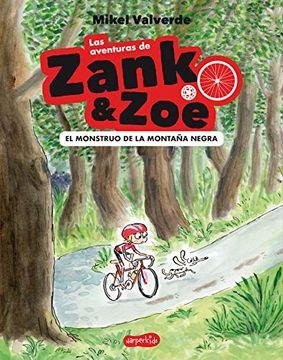 portada Las Aventuras de Zank & Zoe. El Monstruo de la Montaña Negra