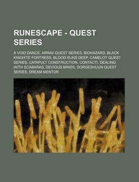 portada runescape - quest series: a void dance, arrav quest series, biohazard, black knights' fortress, blood runs deep, camelot quest series, catapult