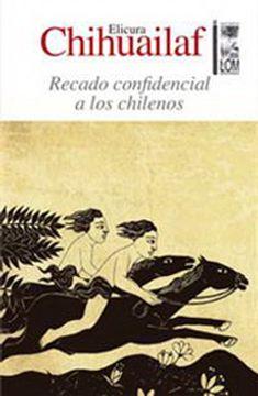 portada Recado Confidencial a los Chilenos (Segunda Edicion Ampliada)