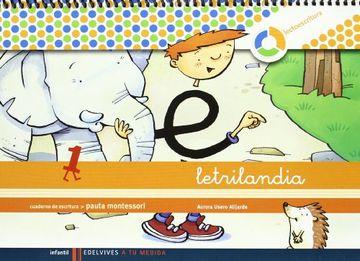 portada Letrilandia. Lectoescritura Cuaderno 1 de Escritura (Pauta Montessori) (a tu Medida (Entorno Lógica Matemática)) - 9788426371393