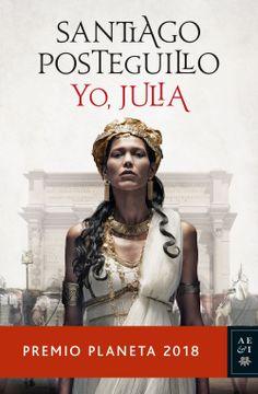 portada Yo, Julia: Premio Planeta 2018 (Autores Españoles e Iberoamericanos)