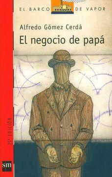 portada El Negocio de Papa/ Dad's Business (el Barco de Vapor) (Spanish Edition)