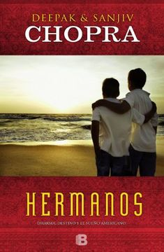 portada Hermanos: Dharma. Destino y el Sueño Americano (no Ficción)