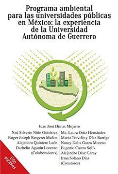 portada Programa ambiental para las universidades públicas en México: la experiencia de la Universidad Autónoma de Guerrero (Spanish Edition)