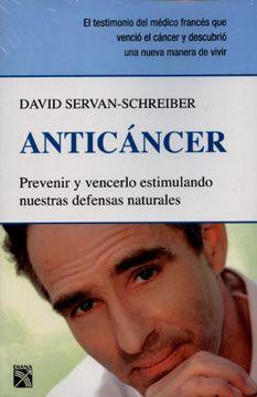 portada Anticancer: Prevenir y Vencerlo Estimulando Nuestras Defensas Naturales = Anticancer