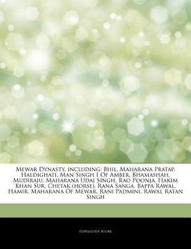 portada articles on mewar dynasty, including: bhil, maharana pratap, haldighati, man singh i of amber, bhamashah, mudiraju, maharana udai singh, rao poonja, h