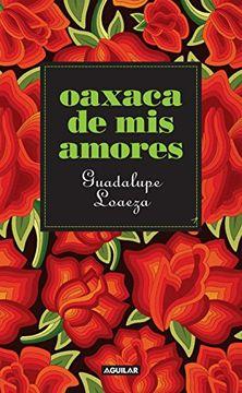 portada Oaxaca de mis Amores