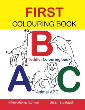 portada First Colouring book. ABC. Toddler Colouring Book: Animal abc book, colouring for toddlers, Children's learning books, Big book of abc, activity books ... (Colouring books for toddlers) (Volume 1)