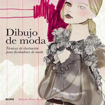 portada Dibujo de Moda: Técnicas de Ilustración Para Diseñadores de Moda