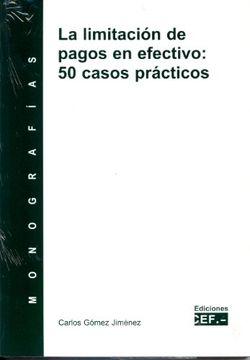 portada LA LIMITACIÓN DE PAGOS EN EFECTIVO: 50 CASOS PRÁCTICOS