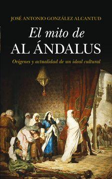 portada El Mito De Al-andalus