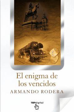 portada EL Enigma de los vencidos (B DE BOLSILLO INEDITO)