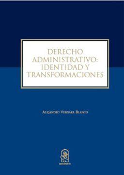 portada Derecho Administrativo: Identidad y Transformaciones