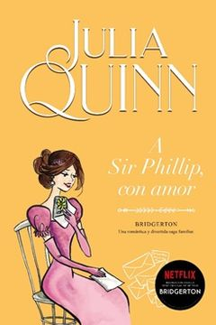 portada a sir Phillip, con Amor. Bridgerton #5
