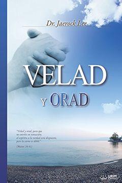 portada Velad y Orad: Keep Watching and Praying (Spanish)