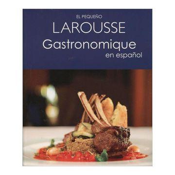 portada El Pequeño Larousse Gastronomique en Español