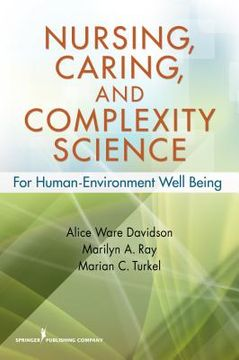 portada Nursing, Caring, and Complexity Science: For Human-Environment Well Being (libro en Inglés)