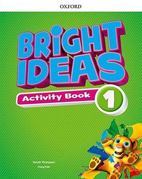 portada Bright Ideas: Level 1: Activity Book With Online Practice: Inspire Curiosity, Inspire Achievement. (libro en Inglés)
