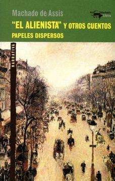 """portada El """"Alienista"""" y Otros Cuentos (a. Machado Libros)"""