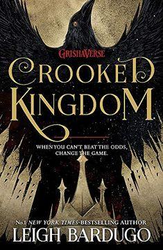 portada Crooked Kingdom: Book 2 (Six of Crows) [Paperback] [May 04, 2017] Leigh Bardugo (libro en Inglés)