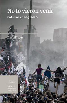 portada No lo vieron venir. Columnas, 2005-2020